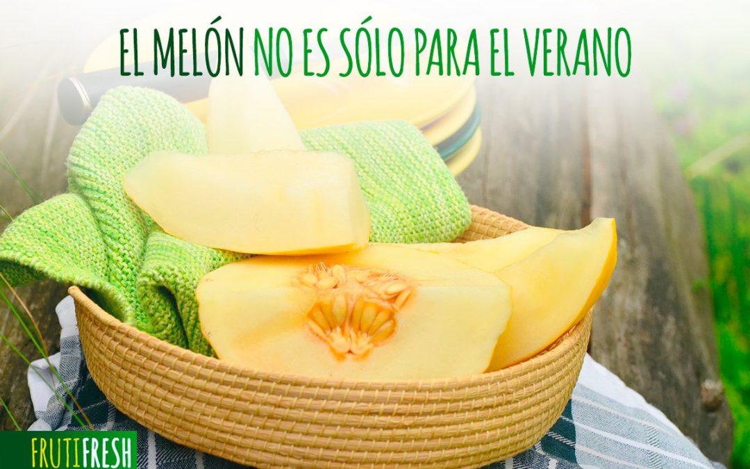 EL MELÓN NO ES SÓLO PARA EL VERANO